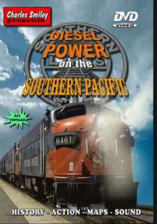 Diesel Power on the Southern Pacific Charles Smiley