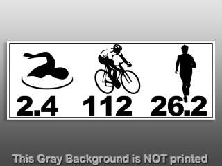 Swim Bike Run 2.4 112 26.2 Triathlon Bumper Sticker   decal tri mile