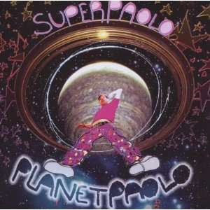 Planet Paolo: Super Paolo: Music