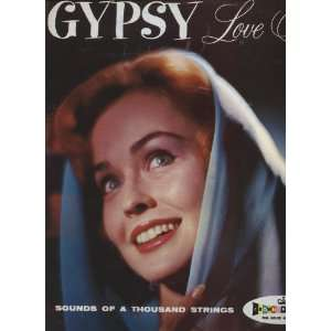 Gypsy Love Songs: Sounds of a Thousand Strings: Music