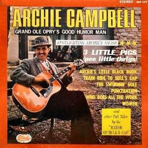 ARCHIE CAMPBELL/THE GRAND OLE OPRYs GOOD HUMOR MAN   Starday SLP
