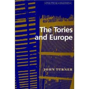 and ope (Political Analysis) (9780719037962): John Turner: Books
