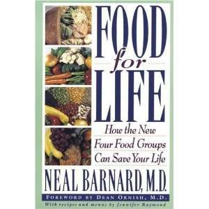 Four Food Groups Can Save Your Life [Paperback] Neal Barnard Books