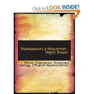 Shakespeares a Midsummer Nights Dream (9781140637936): William
