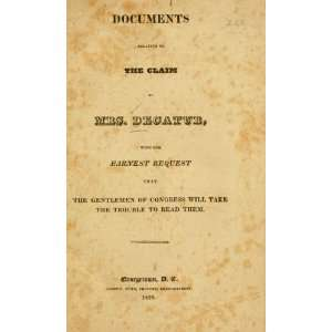 Documents Relative To The Claim Of Mrs. Decatur Susan (Wheeler) , Mrs