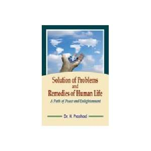 Solution Of Problems And Remedies Of Human Life
