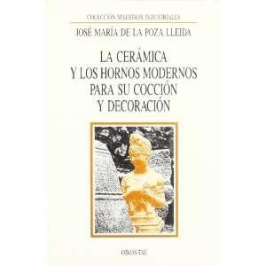 La Ceramica y Los Hornos Modernos (Spanish Edition