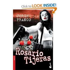 Rosario Tijeras and over one million other books are available for