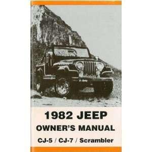 1982 JEEP CJ 5, CJ 7 & SCRAMBLER Owners Manual User Guide