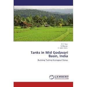 Tanks in Mid Godavari Basin, India Building Techno