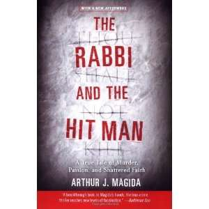 The Rabbi and the Hit Man A True Tale of Murder, Passion