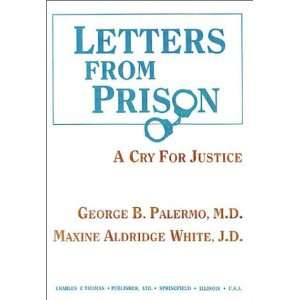 Letters from Prison A Cry for Justice (American Series in