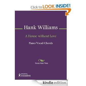 House without Love Sheet Music Hank Williams  Kindle