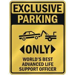 WORLDS BEST ADVANCED LIFE SUPPORT OFFICER  PARKING SIGN OCCUPATIONS