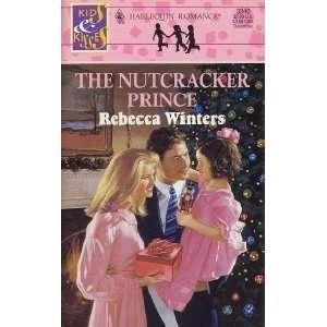 The Nutcracker Prince (Kids & Kisses) (Harlequin Romance