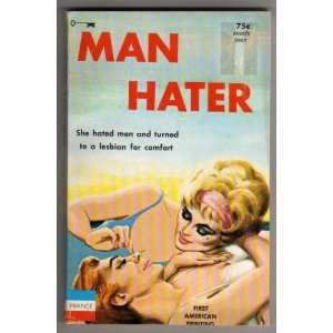 Man Hater: R. C. Gold: Books