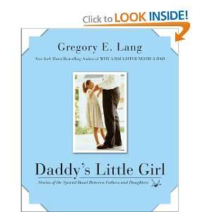 Little Girl: Stories of the Special Bond Between Fathers and Daughters