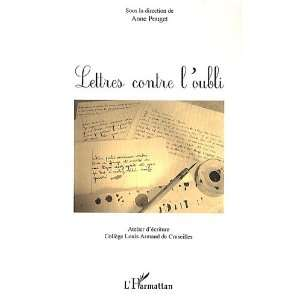 Lettres contre loubli (French Edition) (9782296129450