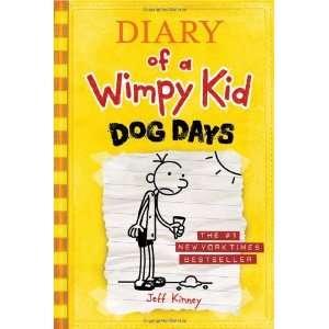 Dog Days (Diary of a Wimpy Kid, Book 4) By Jeff Kinney