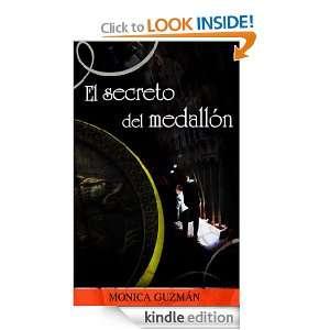 EL SECRETO DEL MEDALLON (Spanish Edition) Monica Guzmán