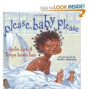 Please, Baby, Please (9780689832338) Spike Lee, Tonya