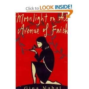 MOONLIGHT ON THE AVENUE OF FAITH (9780684851396) Gina B