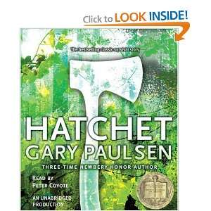 Hatchet (9780807204771): Gary Paulsen, Peter Coyote: Books