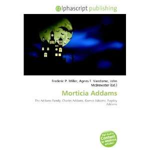 Morticia Addams (9786132785312): Books