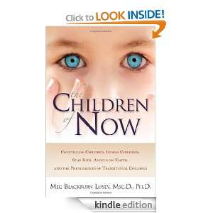 The Children of Now Crystalline Children, Indigo Children, Star Kids