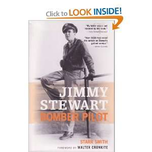 Jimmy Stewart Bomber Pilot and over one million other books are