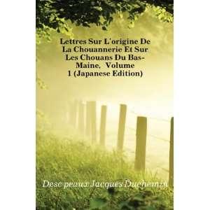 Lettres Sur Lorigine De La Chouannerie Et Sur Les Chouans