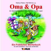 Bücher: Oma und Opa von Markus Peters online bestellen   buch.ch