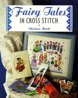 Fairy Tales in Cross Stitch by Christina Marsh   Reviews, Description