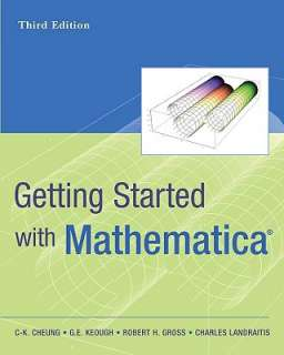Getting Started with Mathematica by C K Cheung, G. E. Keough, Robert