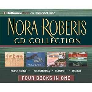 Nora Roberts CD Collection Hidden Riches/True Betrayals/Homeport/The