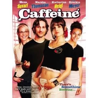 Caffeine by Mena Suvari, Marsha Thomason, Katherine Heigl and Andrew