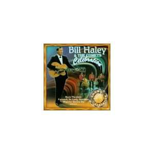 Celebration: Bill Haley & Comets: Music