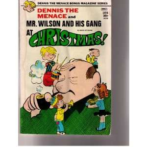 Dennis the Menace and Mr. Wilson and His Gang At Christmas