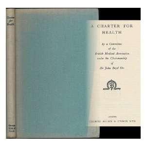chairmanship of Sir John Boyd Orr: British Medical Association: Books