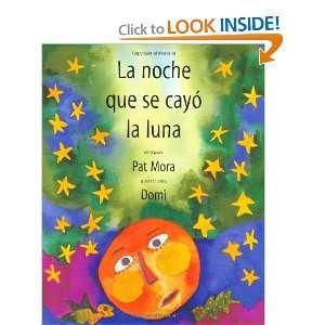 La noche que se cayo la luna: Mito Maya (9780888993991